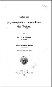 Dr. P.J. Möbius: Ueber den physiologischen Schwachsinn des Weibes